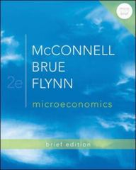 Microeconomics, Brief Edition + Connect Plus 2nd edition 9780077924805 0077924800