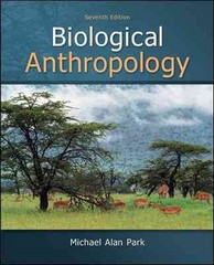 Biological Anthropology 7th Edition 9780078034954 0078034957