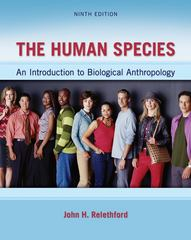 The Human Species 9th Edition 9780078034985 0078034981