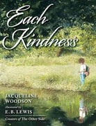 Each Kindness 1st Edition 9780399246524 0399246525