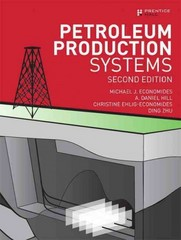 Petroleum Production Systems 2nd Edition 9780137031580 0137031580