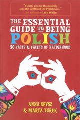 The Essential Guide to Being Polish 1st Edition 9780985062309 0985062304