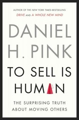 To Sell Is Human 1st Edition 9781594487156 1594487154