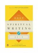 The Best Spiritual Writing 2013 1st Edition 9780143121534 0143121537