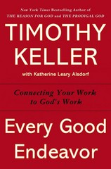 Every Good Endeavor 1st Edition 9780525952701 0525952705