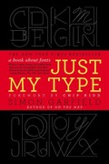 Just My Type 1st Edition 9781592407460 1592407463