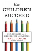 How Children Succeed 1st Edition 9780547564654 0547564651