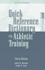 Quick Reference Dictionary for Athletic Training 3rd Edition 9781617110689 161711068X