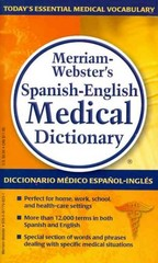 Merriam-Webster's Spanish-English Medical Dictionary 1st Edition 9780877798231 0877798230