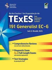 Texas TExES Generalist EC-6 (191) 1st Edition 9780738665320 0738665320