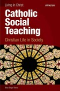 Catholic Social Teaching 1st Edition 9781599820774 1599820773