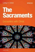 The Sacraments (student Book) 1st Edition 9781599820910 1599820919