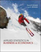 Looseleaf Version for Applied Statistics in Business and Economics 4th Edition 9780077416928 0077416929