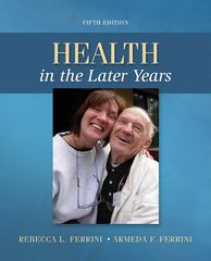 Health in the Later Years 5th Edition 9780078028496 0078028493