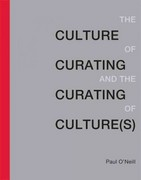 The Culture of Curating and the Curating of Culture(s) 1st Edition 9780262017725 0262017725