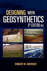 Designing with Geosynthetics 6th Edition 9781462882885 1462882889