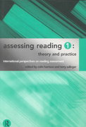 Assessing Reading 1: Theory and Practice 0 9780415148948 0415148944