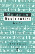 Managing Residential Care 0 9780415164887 0415164885