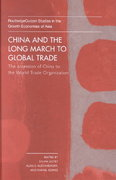 China and the Long March to Global Trade 0 9781134569113 1134569114