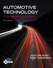 Automotive Technology: A Systems Approach 6th Edition 9781133612315 1133612318