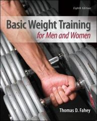 Basic Weight Training for Men and Women 8th Edition 9780078022623 0078022622