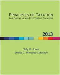 Principles of Taxation for Business and Investment Planning, 2013 Edition 16th edition 9780078025488 0078025486