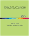 Principles of Taxation for Business and Investment Planning  2013 Edition