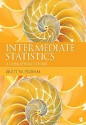 Intermediate Statistics 1st Edition 9781412994989 1412994985