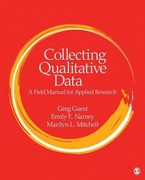 Collecting Qualitative Data 1st Edition 9781483307152 1483307158