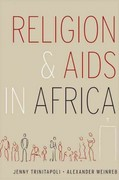 Religion and AIDS in Africa 0 9780199714605 0199714606