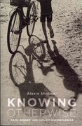 Knowing Otherwise 1st Edition 9780271037646 0271037644