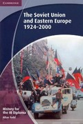 History for the IB Diploma: the Soviet Union and Eastern Europe 1924-2000 0 9781107693449 1107693446