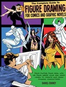 The Complete Guide to Figure Drawing for Comics and Graphic Novels 0 9781438000985 1438000987