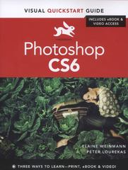 Photoshop CS6: Visual QuickStart Guide (Visual Quickstart Guides) 1st Edition 9780321822185 0321822188