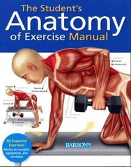 The Student's Anatomy of Exercise Manual 0 9781438001135 1438001134