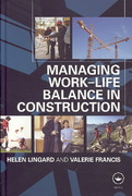 Managing Work-Life Balance in Construction 1st edition 9780203030110 0203030117