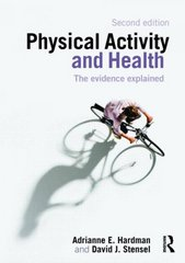 Physical Activity and Health 2nd edition 9780415421980 0415421985