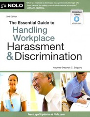 The Essential Guide to Handling Workplace Harassment and Discrimination 2nd Edition 9781413316322 1413316328