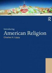 Introducing American Religion 1st edition 9780415448598 041544859X