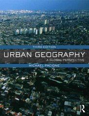 Urban Geography 3rd Edition 9780415462020 0415462029