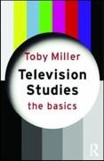 Television Studies: The Basics 1st edition 9780415774246 0415774241