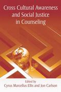 Cross Cultural Awareness and Social Justice in Counseling 1st Edition 9781135918705 1135918708