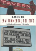 Cases in Environmental Politics 2nd edition 9780415961042 0415961041