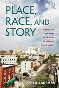 Place, Race, and Story 1st Edition 9780415965408 0415965403