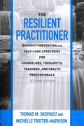 The Resilient Practitioner 2nd Edition 9780415989398 0415989396