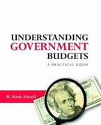 Understanding Government Budgets 1st Edition 9780415990127 0415990122