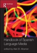 The Handbook of Spanish Language Media 1st Edition 9780203926475 0203926471