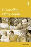 Counseling Older Adults 1st Edition 9780203893401 0203893409