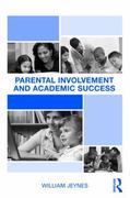 Parental Involvement and Academic Success 1st edition 9780415990547 0415990548