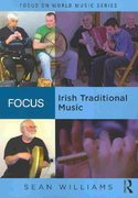 Focus: Irish Traditional Music 1st edition 9780415991476 0415991471